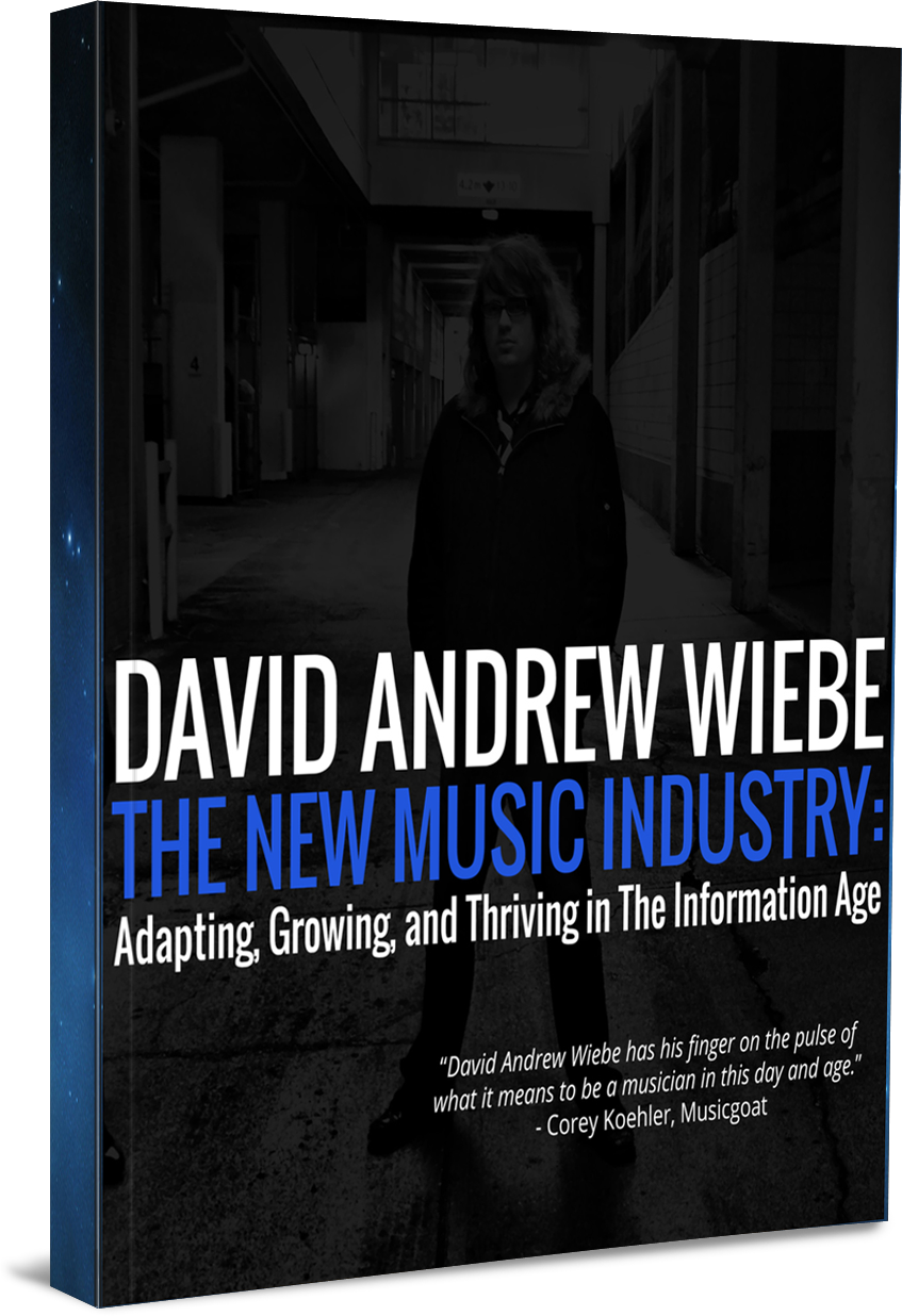David Andrew Wiebe - The New Music Industry