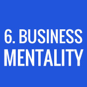 6. Business Mentality