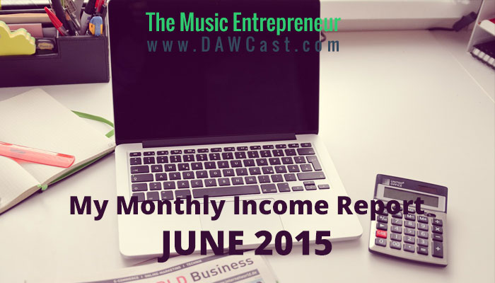 My June 2015 Monthly Income Report