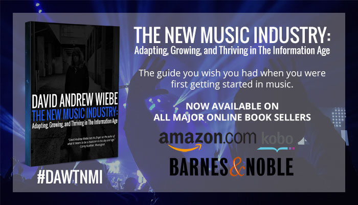 THE NEW MUSIC INDUSTRY: Adapting, Growing, and Thriving in The Information Age eBook - Now Available