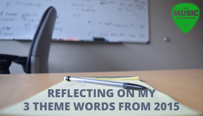 Reflecting on My 3 Theme Words from 2015