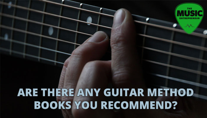 Are There Any Guitar Method Books You Recommend?