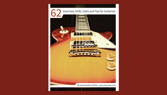 62 Exercises, Drills, Solos and Tips for Guitariststs