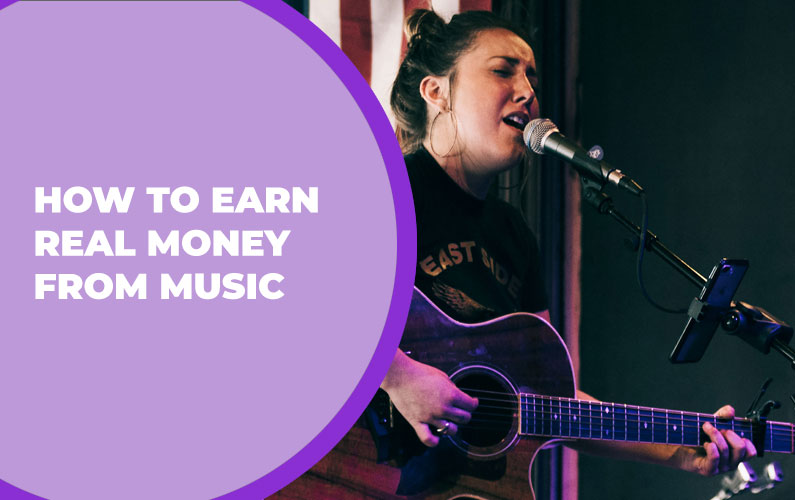 How to Earn Real Money from Your Music