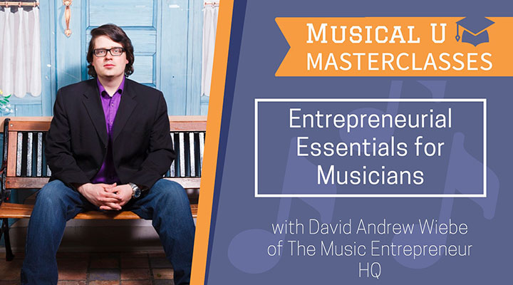Entrepreneurial Essentials for Musicians Masterclass
