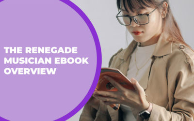 233 – The Renegade Musician eBook Overview