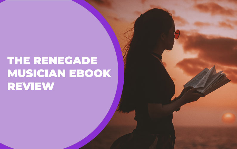 234 – The Renegade Musician eBook Review